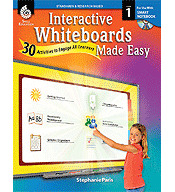 Interactive Whiteboards Made Easy: 30 Activities to Engage All Learners Grade 1 (SMART Board Version) (Optimized eBook)