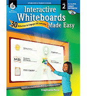 Interactive Whiteboards Made Easy: 30 Activities to Engage All Learners Grade 2 (SMART Board Version) (Optimized eBook)