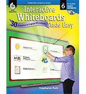 Interactive Whiteboards Made Easy: 30 Activities to Engage All Learners Grade 6 (SMART Board Version) (Optimized eBook)
