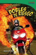 ��Intr̩pidos! Dobles de riesgo (Fearless! Stunt People) (Spanish Version)