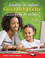 Jardín de niños Guía del padre para el éxito de su hijo (K