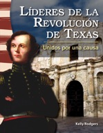 L�_deres de la revoluci�_n de Texas (Leaders in the Texas Revolution) (Spanish Version)