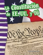 La Constituci�_n de EE. UU. y t̼ (The U.S. Constitution and You) (Spanish Version)