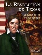 La revoluci�_n de Texas (The Texas Revolution) (Spanish Version)