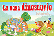La casa dinosaurio (Dinosaur House)