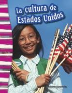 La cultura de Estados Unidos (American Culture) (Spanish Version)