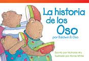La historia de los Oso por Baldwin B. Oso (The Bears' Stor