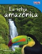 La selva amaz�_nica (Amazon Rainforest) (Spanish Version)