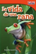 La vida de una rana (A Frog's Life) (Spanish Version)