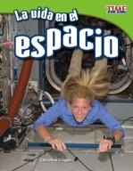 La vida en el espacio (Living in Space) (Spanish Version)