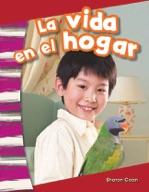 La vida en el hogar (Life at Home) (Spanish Version)