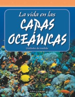 La vida en las capas oceánicas (Life in the Ocean Layers)