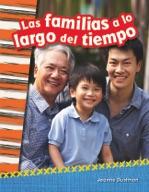 Las familias a lo largo del tiempo (Families Through Time) (Spanish Version)
