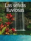 Las selvas lluviosas (Rainforests) (Spanish Version)