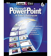 Learn & Use Powerpoint in Your Classroom