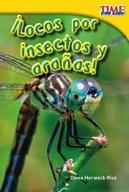 ¡Locos por insectos y arañas! (Going Buggy) (Spanish Version)