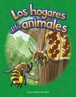 Los hogares de los animales (Animal Homes) (Spanish Version)