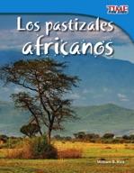 Los pastizales africanos (African Grasslands) (Spanish Version)
