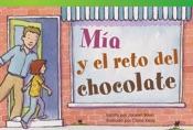 M�_a y el reto del chocolate (Mia's Chocolate Challenge)