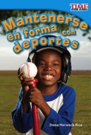 Mantenerse en forma con deportes (Keeping Fit with Sports) (Spanish Version)