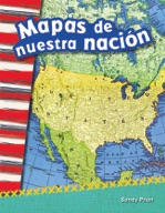 Mapas de nuestra naci�_n (Mapping Our Nation) (Spanish Version)