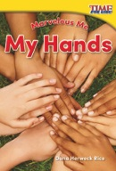 Marvelous Me: My Hands