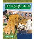 Math Readers: Level 2: Reciclar, reducir, reutilizar (Recycle, Reduce, Reuse)  (Enhanced eBook)
