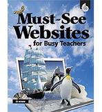 Must-See Websites for Busy Teachers (Enhanced eBook)