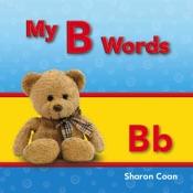 My B Words