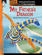 My Father's Dragon: An Instructional Guide for Literature