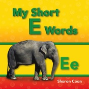 My Short E Words