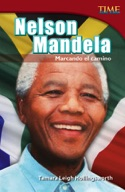 Nelson Mandela: Marcando el camino (Nelson Mandela: Leading the Way) (Spanish Version)
