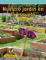 Nuestro jardín en la escuela (Our School Garden) (Spanish