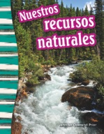 Nuestros recursos naturales (Our Natural Resources) (Spanish Version)