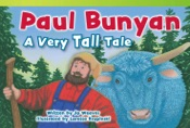 Paul Bunyan: A Very Tall Tale