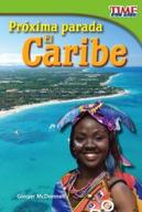 Pr�_xima parada: El Caribe (Next Stop: The Caribbean) (Spanish Version)