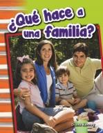 ��Qu̩ hace a una familia? (What Makes a Family?) (Spanish Version)