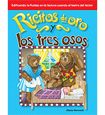 Reader's Theater Folk and Fairy Tales: Ricitos de oro y los tres osos (Goldilocks and the Three Bears) (Enhanced eBook)
