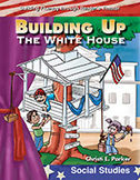Building Up the White House