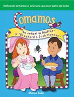 """Comamos: """"La se̱orita Muffet"""" y """"El se̱orito Jack Horner"""" (Let's Eat: Little Miss Muffet and Little Jack Horner)"""
