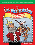 """Los violinistas: """"El viejo Rey Cole"""" y """"Eh, chin, chin"""" (The Fiddlers: Old King Cole and Hey Diddle, Diddle)"""
