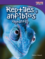 Reptiles y anfibios reptantes (Slithering Reptiles and Amphibians) (Spanish Version)