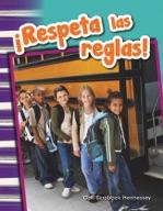 ¡Respeta las reglas! (Respect the Rules!) (Spanish Version)