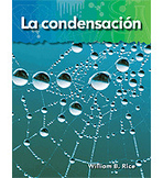Science Readers: A Closer Look: Lo basico de la materia (Basics of Matter): La condensacion (Condensation) (Enhanced eBook)