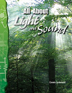 All About Light and Sound