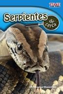 Serpientes de cerca (Snakes Up Close) (Spanish Version)