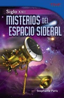 Siglo XXI: Misterios del espacio sideral (21st Century: Mysteries of Deep Space) (Spanish Version)