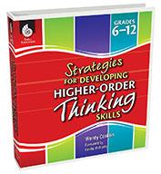 Strategies for Developing Higher-Order Thinking Skills: Grades 6-12 (eBook Bundle)