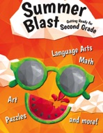 Summer Blast: Getting Ready for Second Grade