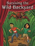 Surviving the Wild Backyard